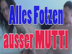 Deutsche Mutter Fotzen beim willigen Sex